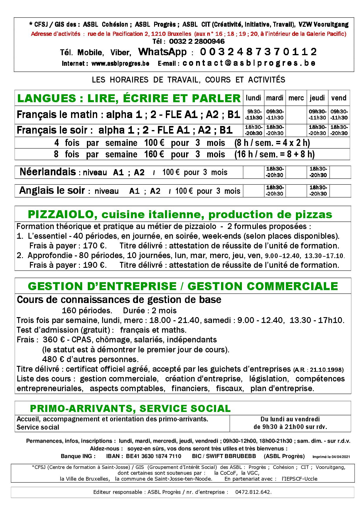Cours de français langue étrangère, FLE, alphabétisation, néerlandais, anglais, connaissances de gestion de base, débutant, moyen, avancé, A1, A2, B1, à distance, online, par internet, à domicile, en classe, présentiel, pendant les congés scolaires, grand vacances. Formation, courte, accélérée, intensive, soir, matin, en journée, week-end, samedi, dimanche, stage, atelier, pour le métier, pour devenir pizzaiolo, pour trouver un travail, travailler comme pizzaiolo, ouvrir une pizzeria, travailler dans une pizzeria, cuisine italienne, produire des pizzas, fabriquer des pizzas à livrer, livraison en Belgique, à Bruxelles, à la place Saint-Josse, métro Madou. Four à pizza électrique, four à pizza au bois. French language course, school, FlE, Dutch, English, beginner, intermediate, advanced, A1, A2, B1, online, internet, at home, in class, face-to-face, during school holidays, long vacation. Training, short, accelerated, intensive, evening, morning, daytime, weekend, Saturday, Sunday, internship, workshop, for the profession, to become a pizzaiolo, to find a job, to work as a pizzaiolo, to open a pizzeria, to work in a pizzeria, Italian cuisine, produce pizzas, make pizzas to be delivered, delivery in Belgium, in Brussels, in Saint-Josse, metro Madou. Electric pizza oven, wood-fired pizza oven.